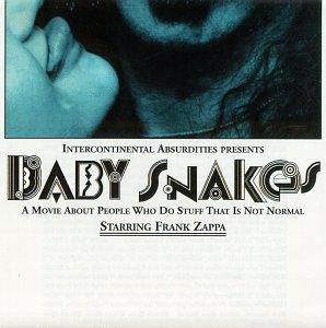 Frank Zappa - Baby Snakes - Zortam Music