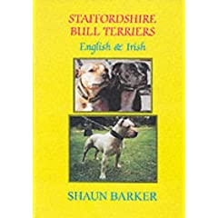 Staffordshire Bull Terriers (English and Irish) (Breed Books Canine Library)
