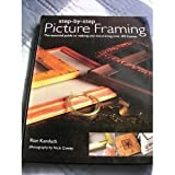 img - for Step-by Step Picture Framing: The Essential Guide to Making and Decorating Over 100 Frames book / textbook / text book