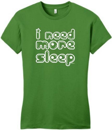 I Need More Sleep Juniors T-Shirt 2Xl Kiwi Green