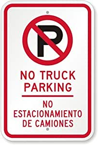 Amazon.com: No Truck Parking. No Estacionamiento De Camiones (with No Parking Symbol) Sign, 18