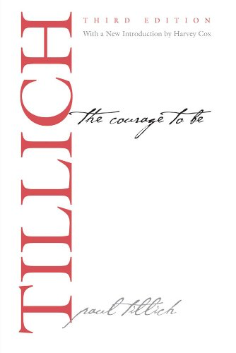 The Courage to Be: Third Edition (The Terry Lectures Series)