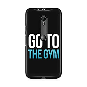 Motivatebox-Moto X Play cover-Go to the gym Motivational Polycarbonate 3D Hard case protective back cover. Premium Quality designer Printed 3D Matte finish hard case back cover.