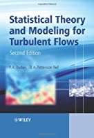 Statistical Theory and Modeling for Turbulent Flows Front Cover