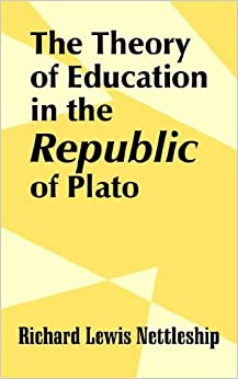 "a look at platos perspective on education in the republic Moreover, in the vii book of republic plato begins a long digression about what consists the philosophers' education ""the child belongs to the state and its education is the responsibility of the state"" (republic, 2, 376."