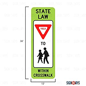 Yield to Pedestrians Crosswalk Sign, School Signs, R1-6b, 12