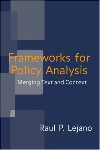 Frameworks for Policy Analysis: Merging Text and Context
