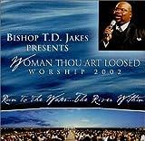 Woman Thou Art Loosed Worship 2002