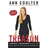 Treason: Liberal Treachery from the Cold War to the War on Terrorism ~ Ann Coulter