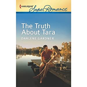 The Truth about Tara | [Darlene Gardner]
