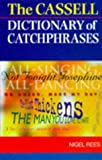 Cassell Dictionary of Catchphrases (0304349666) by NIGEL REES