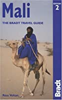 Mali: The Bradt Travel Guide