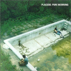 Placebo - Pure Morning (CD Single) - Zortam Music