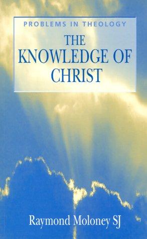 Knowledge of Christ, RAYMOND MOLONEY