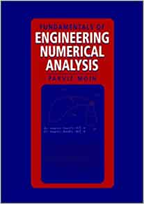 Fundamentals of engineering numerical analysis parviz moin