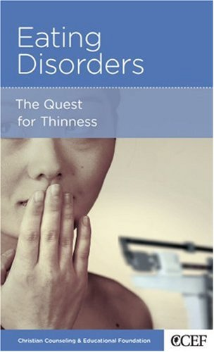 Eating Disorders, Edward Welch