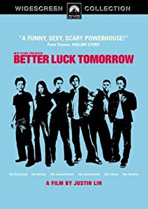 Better Luck Tomorrow (Widescreen edition)