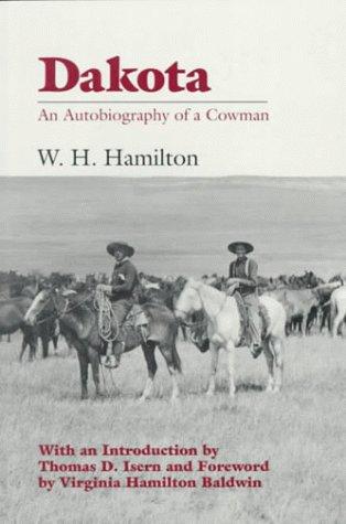 Dakota: An Autobiography of a Cowman