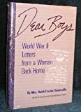 img - for Dear Boys: World War II Letters from a Woman Back Home book / textbook / text book