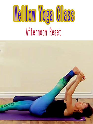 Mellow Yoga Class - Afternoon Reset on Amazon Prime Video UK