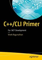 C++/CLI Primer: For .NET Development Front Cover