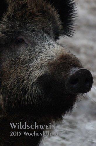 Wildschwein 2015 Wochenkalender