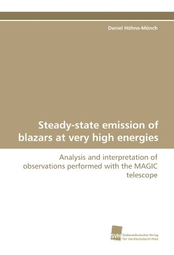 Steady-State Emission Of Blazars At Very High Energies: Analysis And Interpretation Of Observations Performed With The Magic Telescope