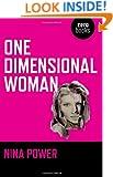 One Dimensional Woman (Zero Books)