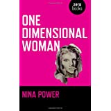 One Dimensional Woman (Zero Books)by Nina Power
