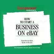 How to Start a Business on eBay | [Entrepreneur Magazine]