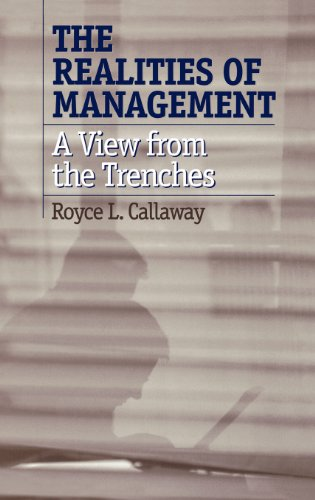 The Realities of Management: A View from the Trenches