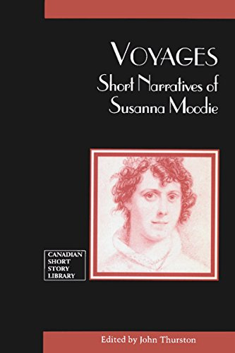 Voyages: Short Narratives of Susanna Moodie (Canadian Short Story Library)