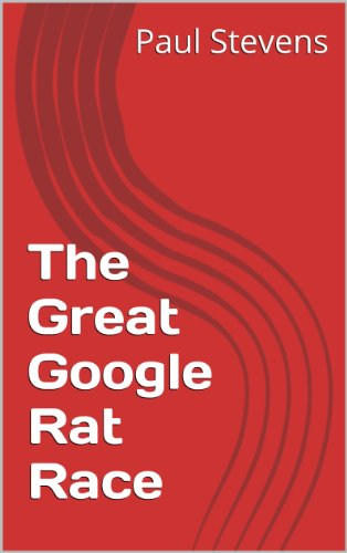 The Great Google Rat Race (The Sundowner Diaries)