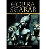 img - for [ The Cobra and Scarab: A Novel of Ancient Egypt [ THE COBRA AND SCARAB: A NOVEL OF ANCIENT EGYPT ] By Starkey, Glenn ( Author )Sep-27-2011 Paperback book / textbook / text book