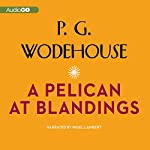 A Pelican at Blandings | P. G. Wodehouse