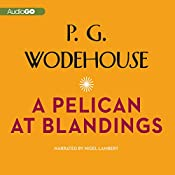 A Pelican at Blandings | P. G. Wodehouse