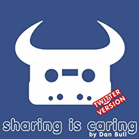 Sharing Is Caring (Twitter) [Explicit]