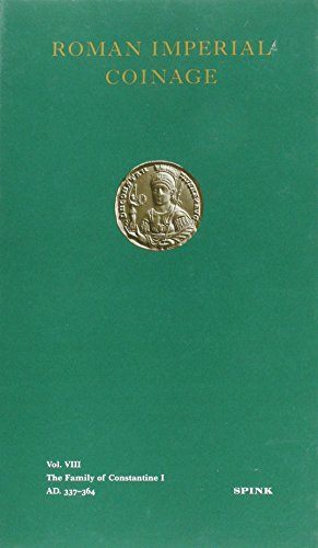Roman Imperial Coinage: The Family of Constantine I, A.D.337-364 v. 8