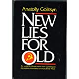 New Lies for Old : the Communist Strategy of Deception and Disinformation