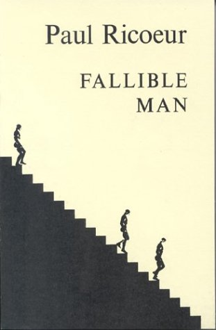 Fallible Man (Ricoeur, Paul. Philosophie De La Volonte.), PAUL RICOEUR