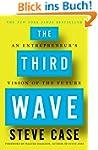 The Third Wave: An Entrepreneur's Vis...