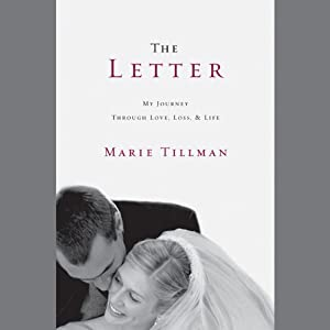 The Letter: My Journey Through Love, Loss, and Life | [Marie Tillman]