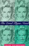 Errol Flynn Novel (0340599197) by Nicholson, Geoff