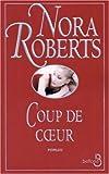 echange, troc Nora Roberts - Coup de coeur
