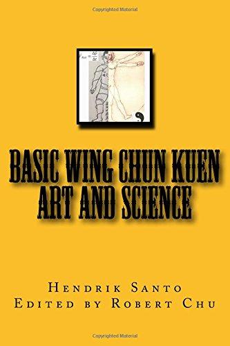 Basic Wing Chun Kuen: Art and Science