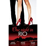 One Night in... Rio (Mills & Boon M&B): The Brazilian Millionaire's Love-Child / Virgin Mistress, Scandalous Love-Child...