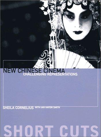 New Chinese Cinema – Challenging Representation (Short...