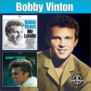 Bobby Vinton - Mr. Lonely: Greatest Songs Today - Zortam Music