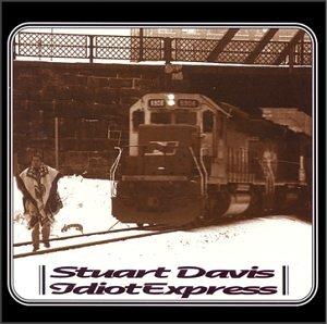 Stuart Davis - Idiot Express - Zortam Music