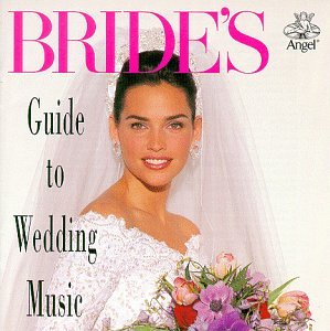 Bride's Guide to Wedding Music by Bride's Guide to Wedding Music